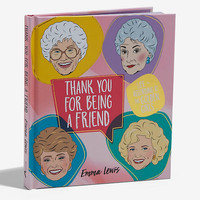 Thank You For Being A Friend Book