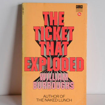 The Ticket That Exploded / William S. Burroughs / 1971 Corgi Edition / Paperback Book / Rare / Beat Generation