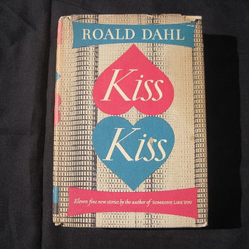1983 1st Edition 13th Printing Kiss Kiss by Roald Dahl Hardcover with Dust Jacket