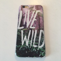 Live Wild iPhone 6/6s Cell Phone Case