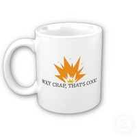 Holy Crap, That's Cool Mug from Zazzle.com