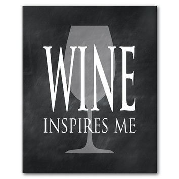 Wine Inspires Me - Inspirational Print - Room Decor - Wine Wall Art - Typography Word Art - Kitchen Art - Chalkboard - Wine glass silhouette