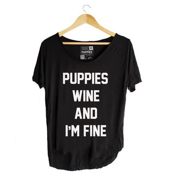 Puppies, Wine and I'm Fine | Weekend Tee