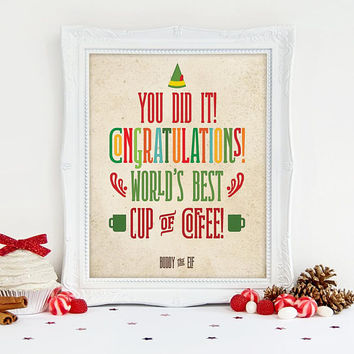 Buddy the Elf, World's Best Cup of Coffee, Printable Art, Christmas Art, Funny Holiday Printable, Elf Printable Art, Christmas Download