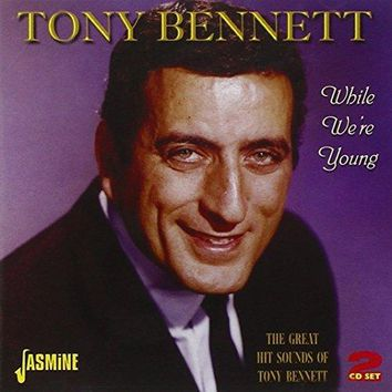 While We're Young - The Great Hit Sounds Of Tony Bennett [ORIGINAL RECORDINGS REMASTERED] 2CD SET