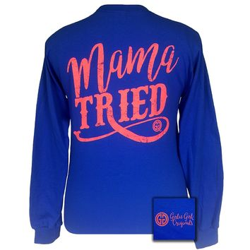 Girlie Girl Originals Mama Tried Royal Long Sleeve T-Shirt