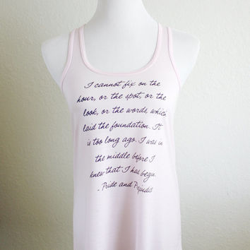Newly Redesigned Mr. Darcy Quote Literary Tank Top - Pride and Prejudice Jane Austen - Women's Flowy Racerback Tank in more colors