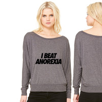 I Beat Anorexia women's long sleeve tee