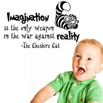 Alice In Wonderland Wall Mural Cheshire Cat With Imagination Is The Only Weapon Quotes Wall Decals Nursery Bedroom Decor D-313