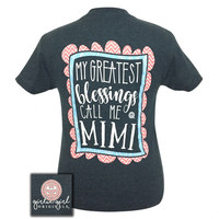 Girlie Girl Originals My Greatest Blessings Call Me Mimi T-Shirt