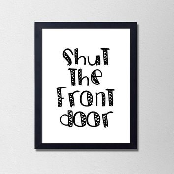 Best funny dorm posters products on wanelo for Door quotes funny