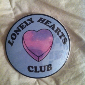 Lonely Hearts Club Button