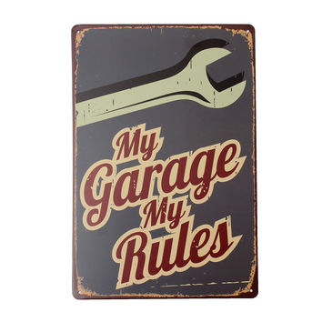 MY GARAGE MY RULES Vintage Tin Sign Metal Tavern Chic Bar Pub Home Coffee Shop Wall Decor Retro Metal Art Poster Decor