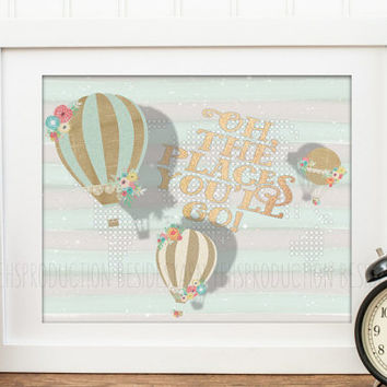 Oh the Places You'll Go Print, Dr Seuss Quote, Hot Air Balloon Nursery, World Map Nursery, Nursery Decor, Mint Green and Gold Embossed