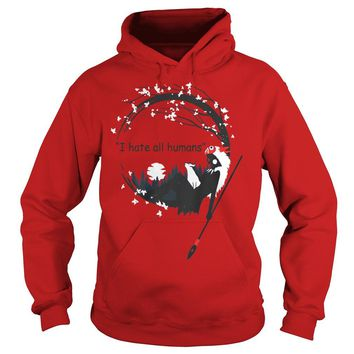 Princess Mononoke Said I Hate All Humans Shirt Hoodie