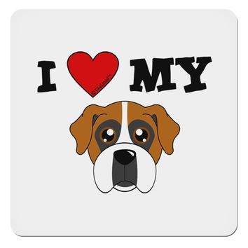"""I Heart My - Cute Boxer Dog 4x4"""" Square Sticker by TooLoud"""
