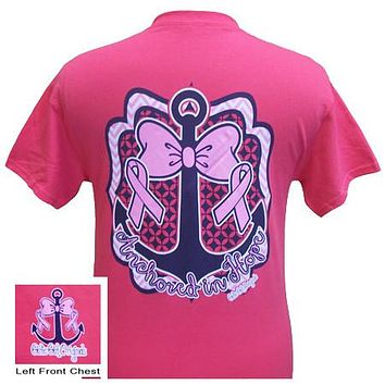 SALE Girlie Girl Originals Anchored in Hope Breast Cancer survivor Bright T Shirt