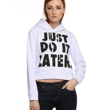 """Just Do It Later"" Letter Print Hooded Sweater"