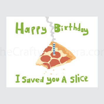 Pizza Printable Joke Birthday Card