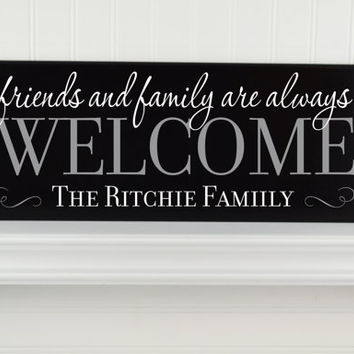 Welcome Name Sign W Last Name Personalized Welcome Friends Family Sign Family Name