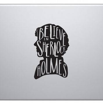 I Believe in Sherlock Holmes Laptop Decal