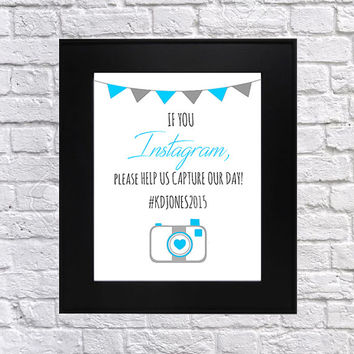 Wedding Instagram Hashtag Sign, Customized Hashtag, If You Instagram Wedding Sign, Printable, Download At Home