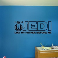 Star Wars I Am A Jedi Like My Father Before Me Quote Vinyl Wall Decal