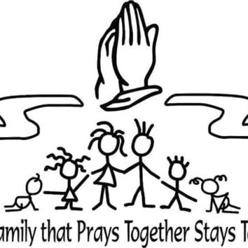 Car Decal ( The family that prays together stays together)!!