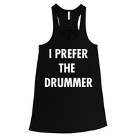 I Prefer The Drummer, Women's Graphic Tank Top