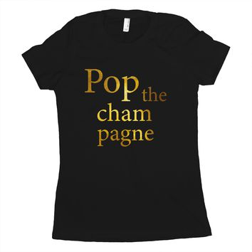 Pop the Champagne Shirts for Women Cute New Years Eve Shirt for Women