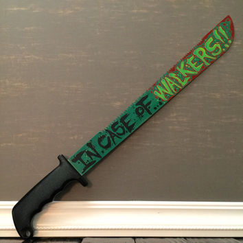"Walking Dead ""In Case Of Walkers"" Machete"