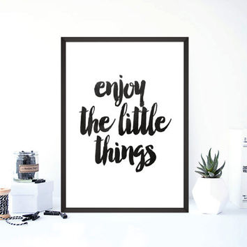Inspirational Quote Print, Enjoy The Little Things, Typography Poster, Printable Wall Art, Motivational Print,watercolor print,instant