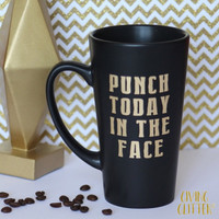 Punch Today In The Face // Matte Black Coffee Mug