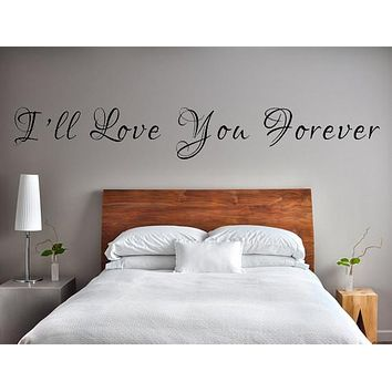 I'll Love You Forever Wall Decal For Wedding.