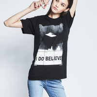 I Do Believe Tee