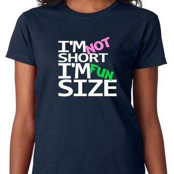 Funny Shirts; I'm Not Short I'm Fun Size Womens Cotton Crew Neck - Blue