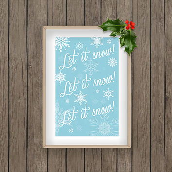 Let it snow christmas winter print pdf printable digital download snow snowflake blue holiday gift present