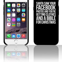 SANTA SAW YOUR FACEBOOK PHOTOS 5 5s 6 6plus phone cases