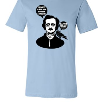 Just a Poe Boy - Unisex T-shirt