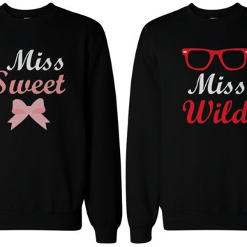Miss Sweet & Wild Sweatshirts