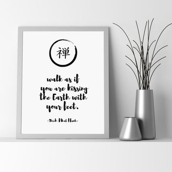 Earth Zen Quote, Quote Print, Inspirational Quote, Typography Print, Positive Art Print, Japanese Zen Print, Printable Zen Art, Kiss Print