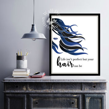 Hairdresser   Hairstylist   Beauty Salon   Woman   Inspiration Poster   Art Print   Printable Quote   Typography