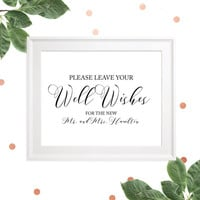 Please Leave Your Well Wishes for the New Mr. & Mrs. Personalized Guest Book Sign-Calligraphy DIY Printable Well Wishes Rustic Wedding Sign
