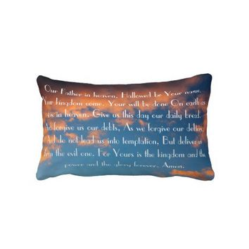The Lord's Prayer bible verse on a beautiful sky Throw Pillows from Zazzle.com