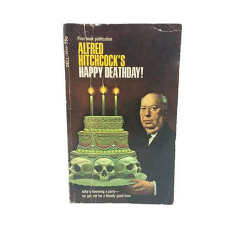 1972 Alfred Hitchcock's Happy Deathday! Paperback, Vintage Horror, Vintage Books, Macabre, Murder Mystery