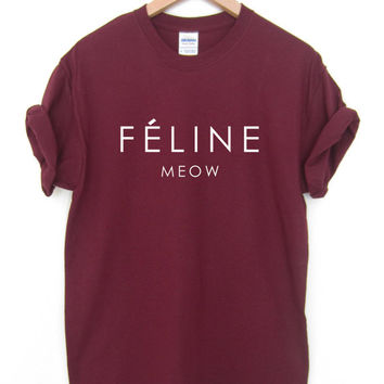 Feline Meow Tshirt Unisex Ladies Sizes really soft Burgundy Black Grey and White, High quality Screen Print