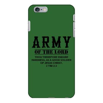 Army Of The Lord Christian T Shirts Bible Verse iPhone 6/6s Plus Case