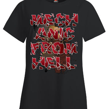 Mechanic From Hell Funny - Ladies T Shirt