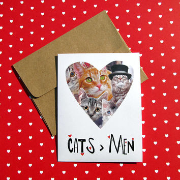 Cat Valentine Card - Cats Are Better Than Men - Funny Anti Valentine's Day For Her Single Kitten