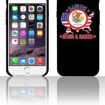 Illinois born and raised 5 5s 6 6plus phone cases